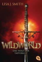 WILDWORLD – Das Herz der Tapferkeit (ebook)