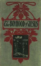 The Boyhood of Jesus (ebook)