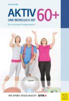 Aktiv und beweglich mit 60+ (ebook)