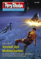 Perry Rhodan 2927: Vorstoß des Multimutanten (Heftroman) (ebook)