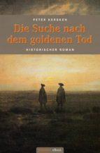 Die Suche nach dem goldenen Tod (ebook)