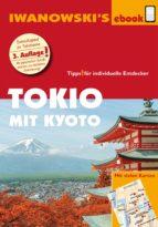 Tokio mit Kyoto – Reiseführer von Iwanowski (ebook)