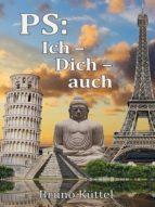 PS: Ich - Dich - auch (ebook)