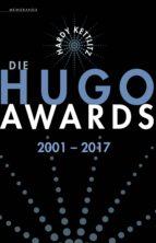DIE HUGO AWARDS 2001 ? 2017