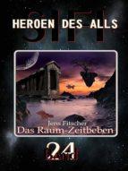 DAS RAUM-ZEITBEBEN (HEROEN DES ALLS)
