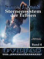 STERNENSYSTEM DER ECHSEN (DVIJAS BD.4)
