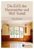 Die Kap, der Hausmeister und Wolf Vostell (ebook)