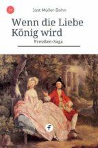 Wenn die Liebe König wird (ebook)