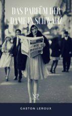 Das Parfüm der Dame in Schwarz (ebook)