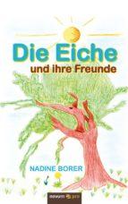 Die Eiche und ihre Freunde (ebook)
