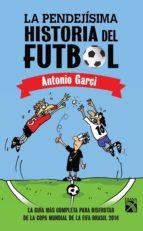 La pendejísima historia del futbol (ebook)