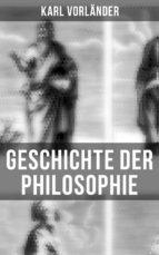 Geschichte der Philosophie (Gesamtausgabe in 2 Bänden) (ebook)