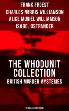THE WHODUNIT COLLECTION: British Murder Mysteries (15 Novels in One Volume) (ebook)