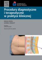 Procedury diagnostyczne i terapeutyczne w praktyce klinicznej. Seria Churchill's Pocketbooks (ebook)