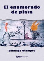EL ENAMORADO DE PLATA