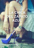 La chica del zapato azul (ebook)