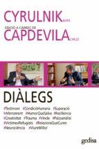 DIÀLEGS. CYRULNIK, Boris I CAPDEVILA, Carles (ebook)