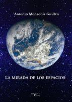 La mirada  de los espacios (ebook)