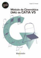 Módulo de cinemática DMU de Catia V5 (ebook)