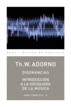 Disonancias. Introducción a la sociología de la música (ebook)
