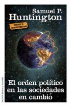 El orden político en las sociedades en cambio (ebook)