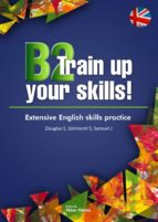 B2 Train up your skills. Extensive English skills practice (eBook)