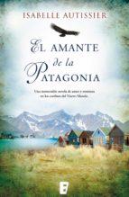 El amante de la Patagonia (ebook)