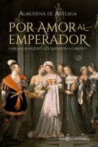 Por amor al Emperador (ebook)