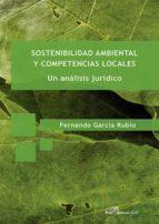 Sostenibilidad ambiental y competencias locales. Un análisis jurídico