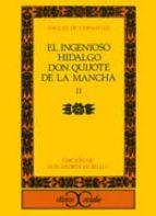 INGENIOSO HIDALGO DON QUIJOTE DE LA MANCHA, EL (II)