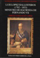 Luis López Ballesteros (1782-1853) (ebook)