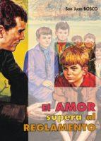 EL AMOR SUPERA AL REGLAMENTO