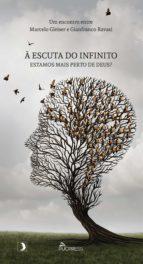 À escuta do infinito (ebook)