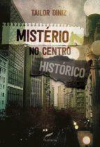 Mistério no Centro Histórico (ebook)
