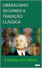 LIBERALISMO SEGUNDO A TRADIÇÃO CLÁSSICA