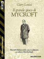 Il Grande Gioco di Mycroft (ebook)