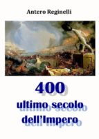 400 Ultimo secolo dell'Impero (ebook)