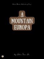 A Mountain Europa (ebook)