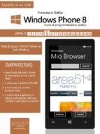 Windows Phone 8: corso di programmazione pratico. Livello 5 (ebook)