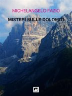 Misteri sulle Dolomiti (ebook)