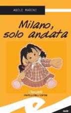 Milano, solo andata (ebook)