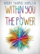 Within You is the Power - The Complete Edition (ebook)