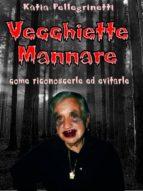 Vecchiette mannare (ebook)