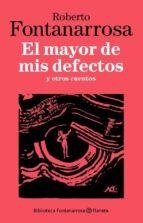 El mayor de mis defectos (ebook)