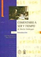 Comentario a Ser y Tiempo de Martin Heidegger Volumen I (ebook)
