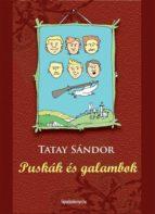 Puskák és galambok (ebook)