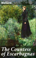 The Countess of Escarbagnas (ebook)