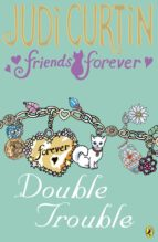 Friends Forever: Double Trouble (ebook)