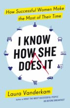I Know How She Does It (ebook)