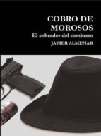 COBRO DE MOROSOS, EL COBRADOR DEL SOMBRERO.
